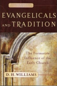 williams_evangelicals-and-tradition